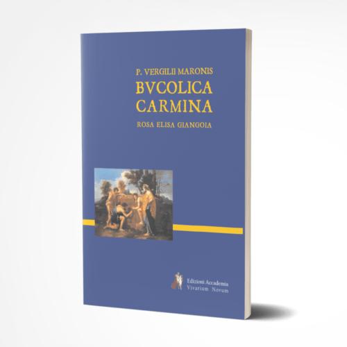 Bucolica Carmina - Vergilius